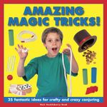 Amazing Magic Tricks! - Nick Huckleberry Beak