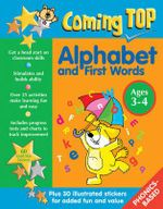 Coming Top: Alphabet and First Words - Ages 3-4 : 60 Gold Star Stickers - Plus 30 Illustrated Stickers for Added Fun and Value - Louisa Somerville