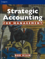 Strategic Accounting for Management - Bob Ryan