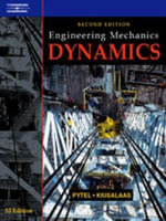 Engineering Mechanics : Dynamics - Andrew Pytel