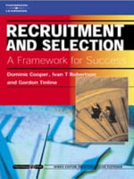 Recruitment and Selection : A Framework For Success - Dominic Cooper