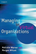 Managing In Virtual Organizations - Malcolm Warner