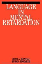 Language in Mental Retardation : Exc Business And Economy (Whurr) - Jean-Adolphe Rondal