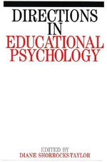 Directions in Educational Psychology : Exc Business And Economy (Whurr)