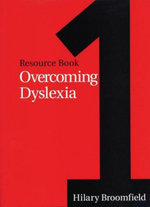 Overcoming Dyslexia : A Practical Handbook for the Classroom - Hilary Broomfield