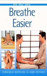 Breathe Easier : Fit for Life - Virginia Hopkins