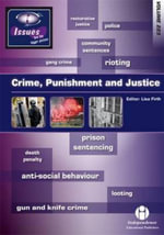 Crime, Punishment and Justice
