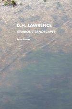 D.H.Lawrence : Symbolic Landscapes - Jane Foster