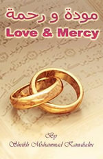 Love and Mercy - Sheikh Muhammad Kamaludin