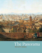 The Panorama, The : BL - Treasures from the Bodleian Library - Bernard Comment