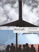 Aircraft : Objekt Series  - David Pascoe