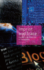 Imprint and Trace : Handwriting in the Age of Technology - Sonja Neef