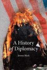 A History of Diplomacy - Jeremy Black