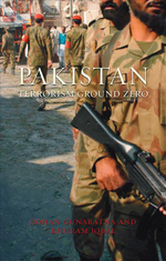 Pakistan : Terrorism Ground Zero - Rohan Gunaratna