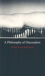 A Philosophy of Discomfort - Jacques Pezeu-Massabuau