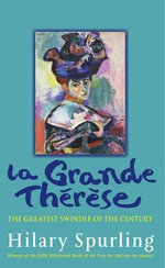 La Grande Therese : The Greatest Swindle of the Century - Hilary Spurling