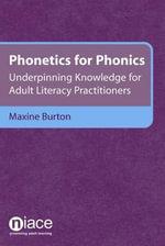 Phonetics for Phonics - Maxine Burton