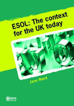ESOL : The Context for the UK Today - Jane Ward