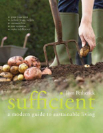 Sufficient : A Modern Guide to Sustainable Living - Tom Petherick