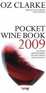 Oz Clarke Pocket Wine Book 2009 2009 - Oz Clarke