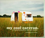 My Cool Caravan  :  All You Need to Know about Retro Caravans - Jane Field-Lewis