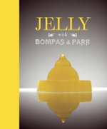Jelly With Bompas And Parr - Sam Bompas