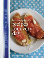 Jane Cumberbatch's Recipes for Every Day : Recipes for Everyday - Jane Cumberbatch