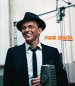 Frank Sinatra : A Life in Pictures - Yann-Brice Dherbier