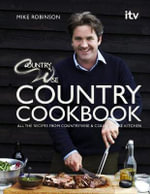Countrywise Kitchen Cookbook : With Recipes From Countrywise and Countrywise Kitchen - Mike Robinson