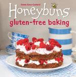 Honeybuns Gluten-free Baking - Emma Goss-Custard