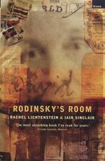 Rodinsky's Room : The Hidden World of Hatton Garden - Rachel Lichtenstein