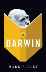 How to Read Darwin : Darwin - Mark Ridley