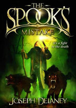 The Spook's Mistake : Wardstone Chronicles : Book 5 - Joseph Delaney