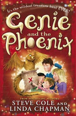 Genie and the Phoenix - Stephen Cole