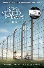 The Boy In The Striped Pyjamas  : (Film Tie-In) - John Boyne