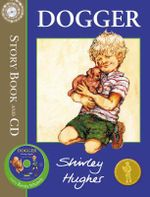 Dogger  : (Book and CD) - Shirley Hughes