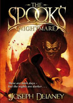 The Spook's Nightmare : Wardstone Chronicles : Book 7 - Joseph Delaney