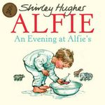 An Evening At Alfie's - Shirley Hughes
