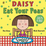 Eat Your Peas  : Daisy Series : Book 1 - Kes Gray