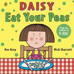 Eat Your Peas  : Daisy Series : Book 1 - Kes Gray