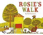 Rosie's Walk - Pat Hutchins