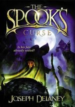 The Spook's Curse : Wardstone Chronicles : Book 2 - Joseph Delaney