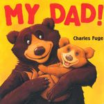My Dad - Charles Fuge