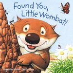 Found You, Little Wombat! : Board Book - Charles Fuge