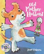 Old Mother Hubbard : With Sing-Aong CD - Jane Cabrera