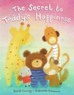 The Secret to Teddy's Happiness - David Conway