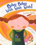 Baby Baby, Blah Blah Blah! - Jonathan Shipton