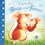 I Love You Always and Forever - Jonathan Emmett