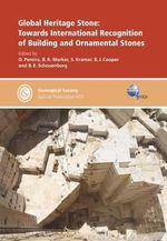 Global Heritage Stone : Towards International Recognition of Building and Ornamental Stones