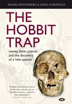 Hobbit Trap : Commercial Pressures and Academic Standards - John Schofield